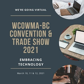 2021 WCOWMA-BC Convention & Trade Show @ online